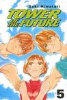 Tower of the Future, Vol. 5
