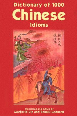 Dictionary of 1000 Chinese Idioms