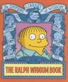 The Ralph Wiggum Book: Simpsons Library of Wisdom