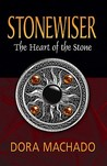 The Heart of the Stone (Stonewiser, #1)