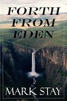 Forth from Eden