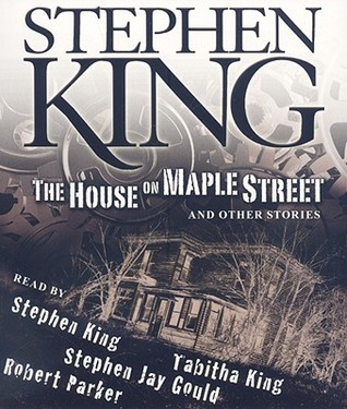 The House on Maple Street by Stephen King