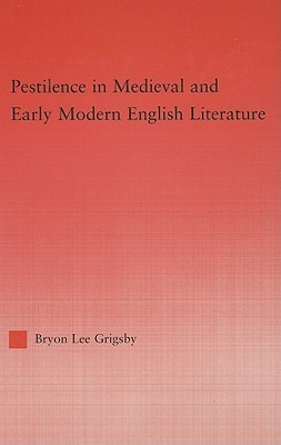 Pestilence in Medieval & Early Modern English Literature