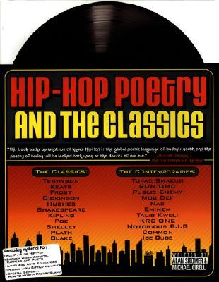 Hip-Hop Poetry and the Classics by Alan Sitomer