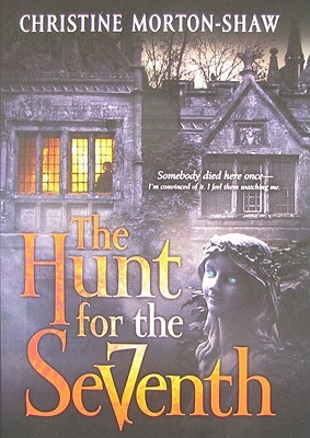 The Hunt for the Seventh by Christine Morton-Shaw