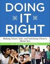 Doing It Right by Bronwen Pardes
