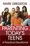Parenting Today's Teens