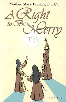 A Right to Be Merry by Mary Francis
