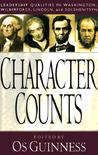 Character Counts: Leadership Qualities in Washington, Wilberforce, Lincoln, Solzhenitsyn