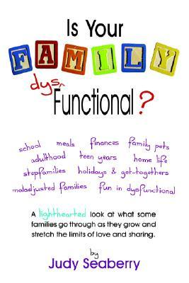 Is Your Family Dys Functional?