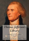 Thomas Jefferson's Library: A Catalog with the Entries in His Own Order.