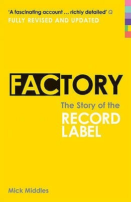 Factory: The Story of the Record Label