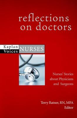 Reflections on Doctors by Terry Ratner