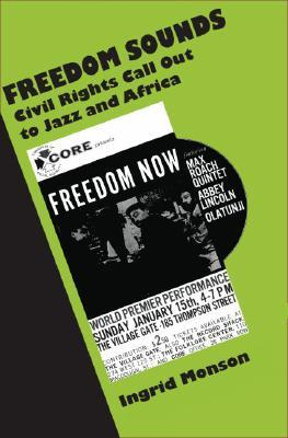 Freedom Sounds: Civil Rights Call Out to Jazz and Africa
