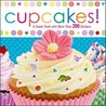 Cupcakes!: A Sweet Treat with More Than 200 Stickers