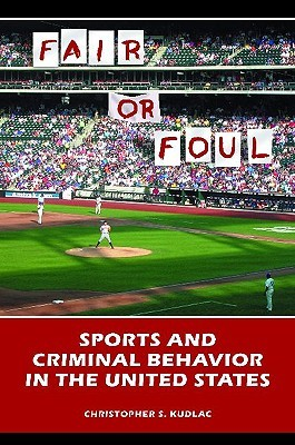 Fair or Foul: Sports and Criminal Behavior in the United States