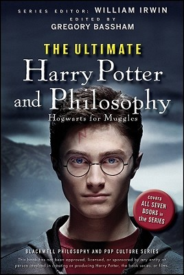 The Ultimate Harry Potter and Philosophy by Gregory Bassham