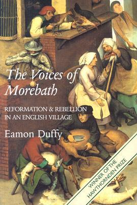 The Voices of Morebath by Eamon Duffy
