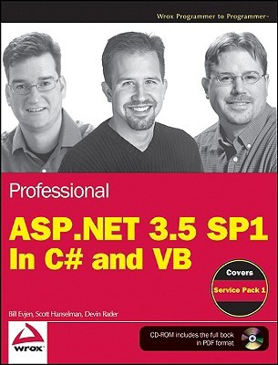 Professional ASP.NET 3.5 SP1 Edition: In C# and VB (Wrox Programmer to Programmer)