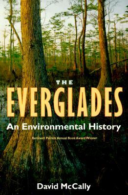 The Everglades: An Environmental History