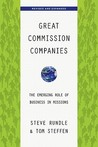 Great Commission Companies: The Emerging Role of Business in Missions