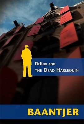 Dekok and the Dead Harlequin (De Cock #6)