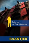 Dekok and the Dead Harlequin (Inspector Dekok)