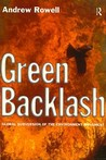 Green Backlash: Global Subversion of the Environment Movement