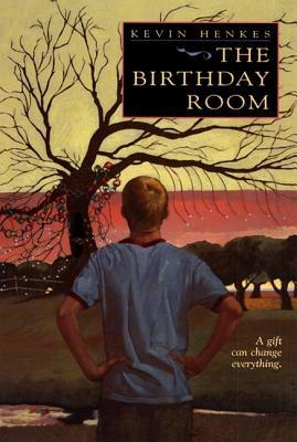 The Birthday Room by Kevin Henkes