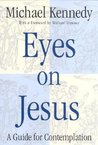 Eyes on Jesus: A Guide for Contemplation
