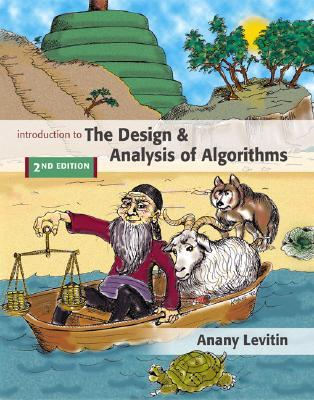 Introduction to the Design and Analysis of Algorithms by Anany V. Levitin