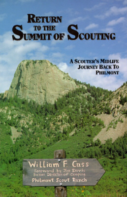 Return to the Summit of Scouting: A Mid-Life Journey Back to Philmont