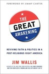 The Great Awakening: Reviving Faith and Politics in a Post-Religious Right America