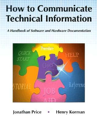 How to Communicate Technical Information by Jonathan Price