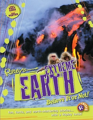 Ripley's Believe It or Not! Extreme Earth by Clint Twist