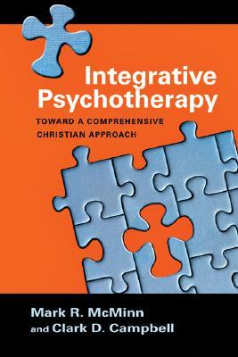 Integrative Psychotherapy: Toward a Comprehensive Christian Approach