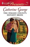 The Italian Count's Defiant Bride (International Billionaires, #5)