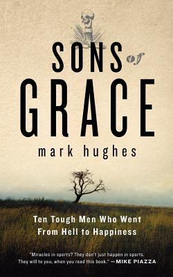 Sons of Grace by Mark Hughes