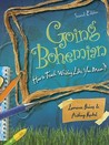 Going Bohemian: How to Teach Writing Like You Mean It