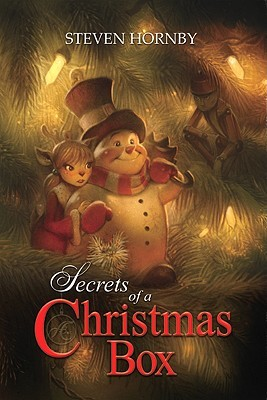 Secrets of a Christmas Box by Steven Hornby