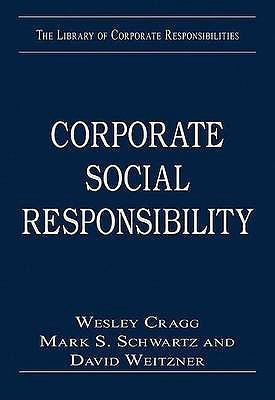 Corporate Social Responsibility (The Library Of Corporate Responsibilities)