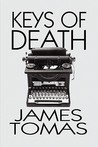Keys of Death by James Tomas