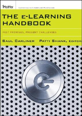 The E-Learning Handbook by Saul Carliner