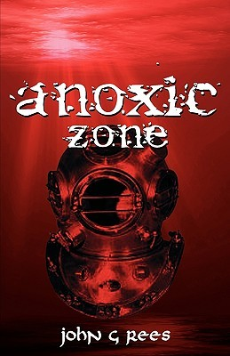 anoxic zone by John G. Rees
