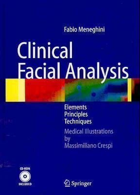 Clinical Facial Analysis: Elements, Principles, and Techniques [With CDROM]