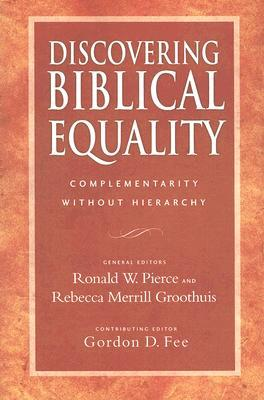 Discovering Biblical Equality by Ronald W. Pierce