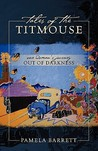 Tales of the Titmouse