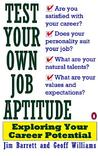 Test Your Own Job Aptitude: Exploring Your Career Potential, Revised Edition