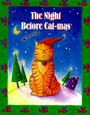 The Night Before Cat-Mas [With Ribbon with 24k Gold Plated Ch... by Virginia Unser