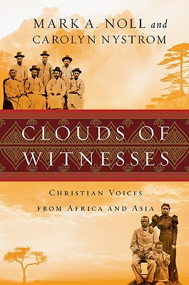 Clouds of Witnesses by Mark A. Noll